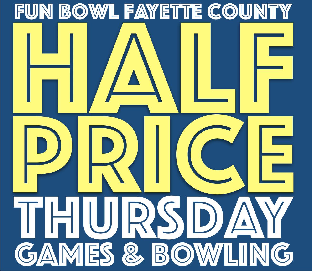 Fun Bowl Fayette County Half Price Thursday Logo