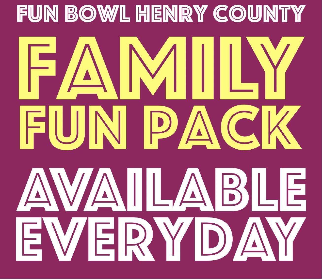 Fun Bowl Henry County Family Fun Pack Logo